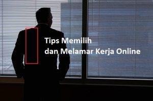 Tips  Memilih Melamar Kerja Online Yang Aman dan Nyaman